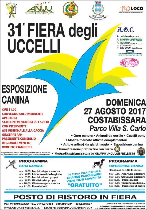 31° Fiera degli Uccelli. 27 agosto 2017 Parco Villa San Carlo a Cosrabissara (VI)